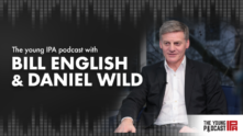 The Young IPA Podcast – Episode 69 with Sir Bill English & Daniel Wild