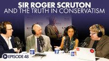 The Looking Forward Podcast Episode 48: Sir Roger Scruton and the Truth in Conservatism
