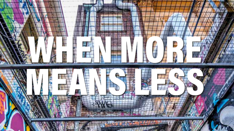 When More Means Less