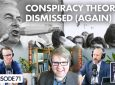 "The Looking Forward Podcast Episode 71 ""Conspiracy Theories Dismissed Again"""
