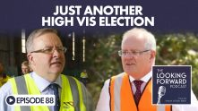 Looking Forward Episode 88: Just Another High Vis Election